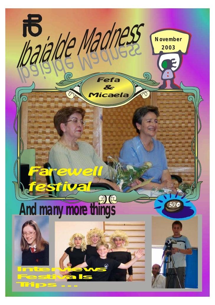 ialde Madness Iba            ssendaM     November                          2003 edlaiabI     And many more things   Inter ...