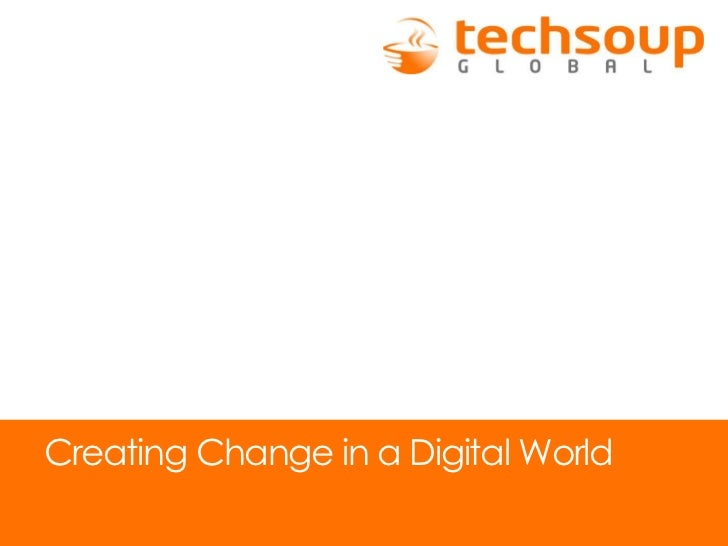 Creating Change in a Digital World
