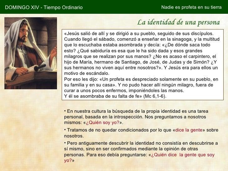 DOMINGO XIV - Tiempo Ordinario                                     Nadie es profeta en su tierra                          ...