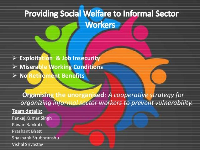  Exploitation & Job Insecurity  Miserable Working Conditions  No Retirement Benefits No Retirement Benefits Organising...