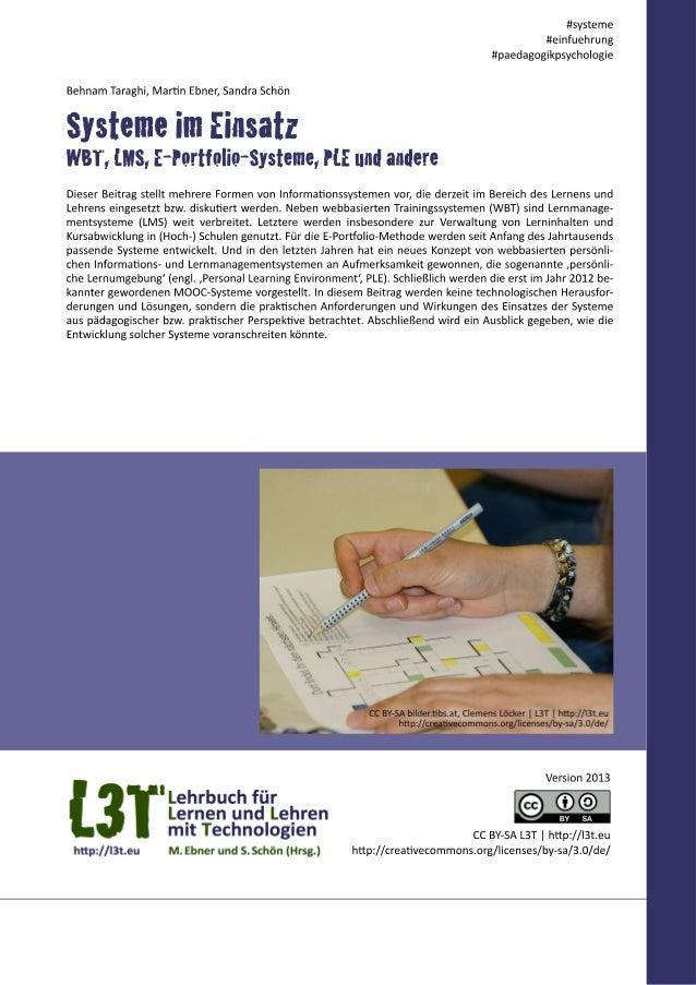 Rahmenbedingungen und Lehrmittel beeinflussen und gestalten implizit Lernprozesse: Mit einem Buch un- terrichte ich anders...