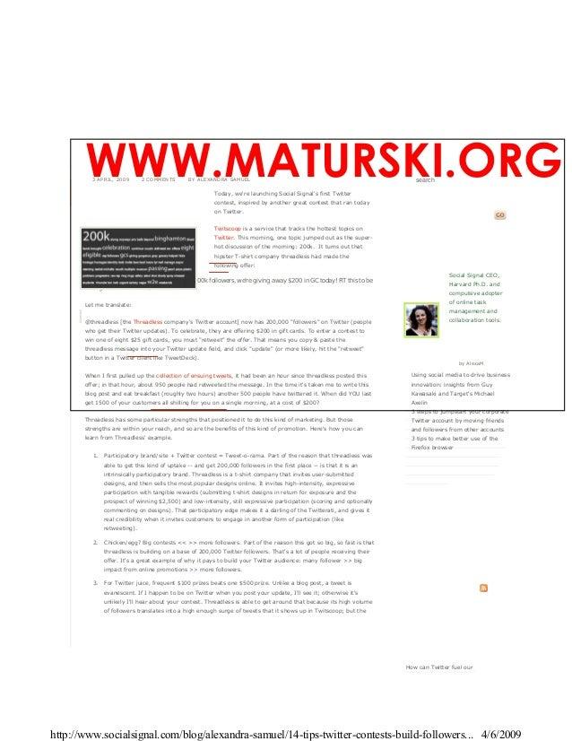 WWW.MATURSKI.ORG         3 APRIL, 2009       2 COMMENTS        BY ALEXANDRA SAMUEL                                        ...