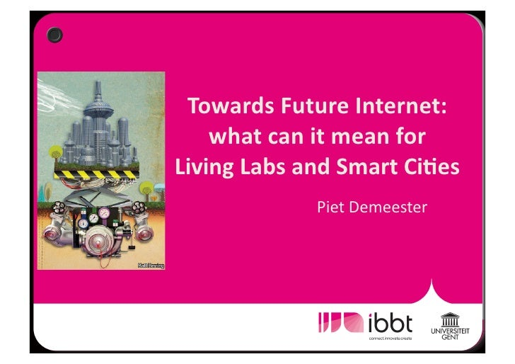 Towards Future Internet:            what can it mean for                                      Living ...