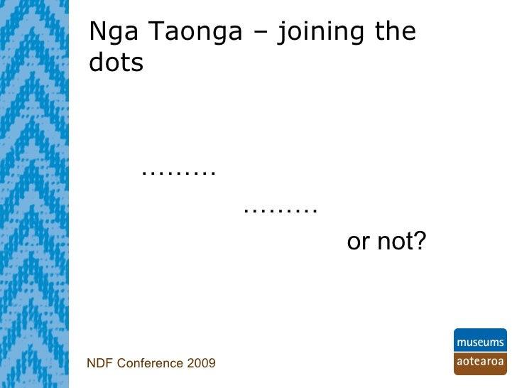 Phillipa Tocker - Nga Taonga – joining the dots