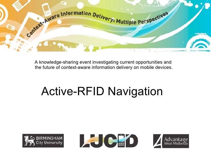 LUCID demonstrator: Active RFID navigation
