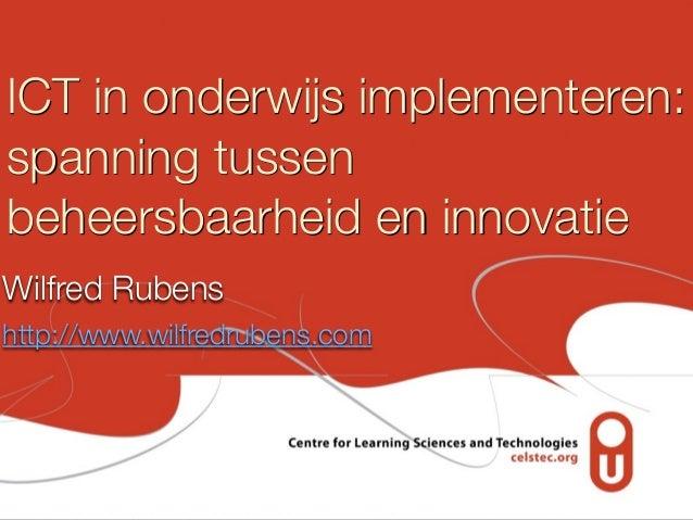 ICT in onderwijs implementeren: spanning tussen beheersbaarheid en innovatie