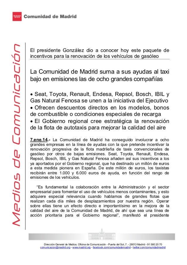 El presidente González dio a conocer hoy este paquete de incentivos para la renovación de los vehículos de gasóleo  La Com...