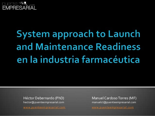 System approach to Launch and Maintenance Readiness en la industria farmacéutica