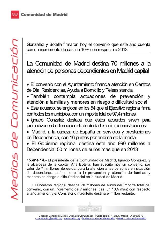 González y Botella firmaron hoy el convenio que este año cuenta con un incremento de casi un 10% con respecto a 2013  La C...