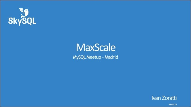 140116 max scale-for_madrid_meetup