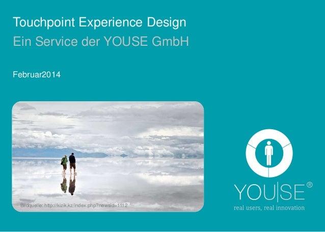 Touchpoint Experience Design Ein Service der YOUSE GmbH Februar2014  Bildquelle: http://kizik.kz/index.php?newsid=1112
