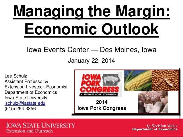 Dr. Lee Schulz - Managing the Margin: Economic Outlook