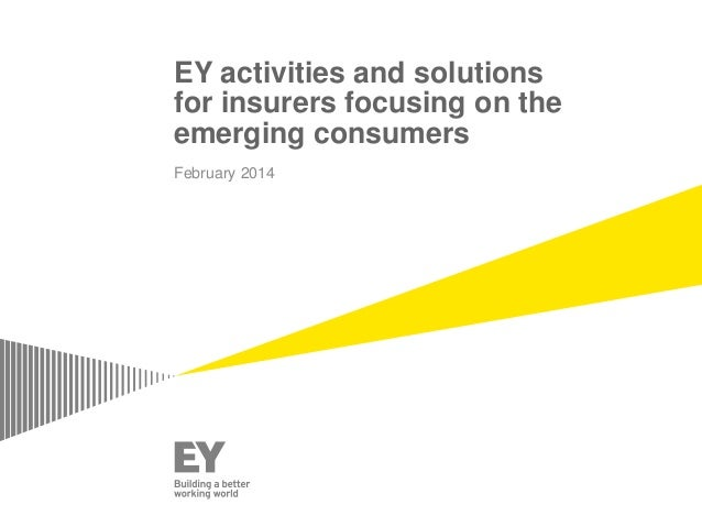 EY activities and solutions for insurers focusing on the emerging consumers