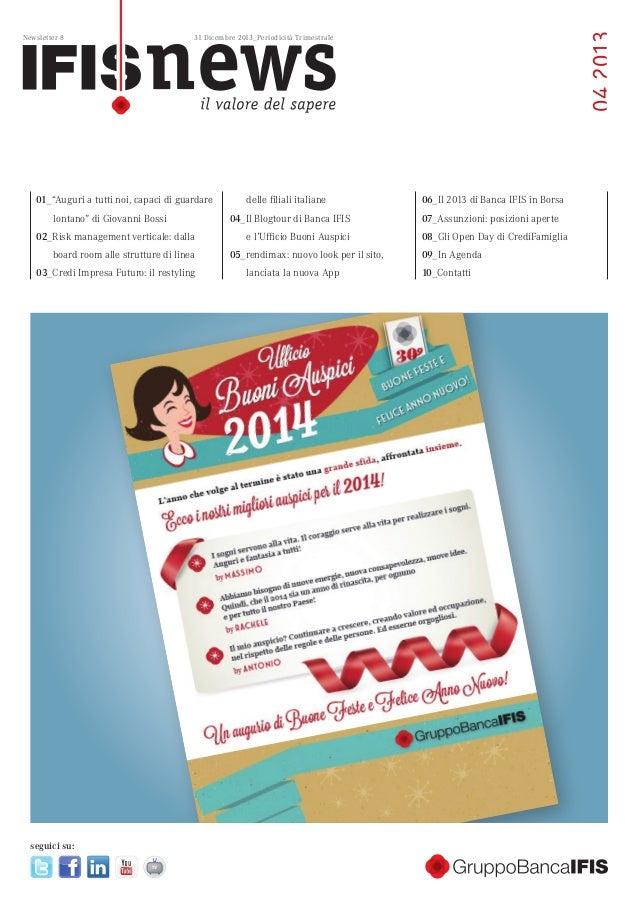 """04 2013  Newsletter 8  31 Dicembre 2013_Periodicità Trimestrale  01_""""Auguri a tutti noi, capaci di guardare      04_Il B..."""