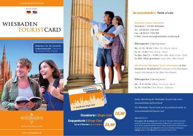 LANDESHAUPTSTADT Deutsch | English  Vorverkaufsstellen | Points of sale:  Wiesbaden touristcard  Wiesbaden Tourist Informa...