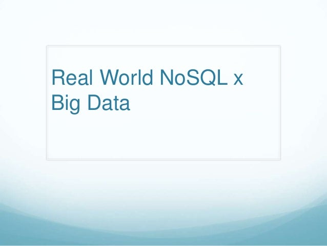 Real World NoSQL (by Chris Yuen)