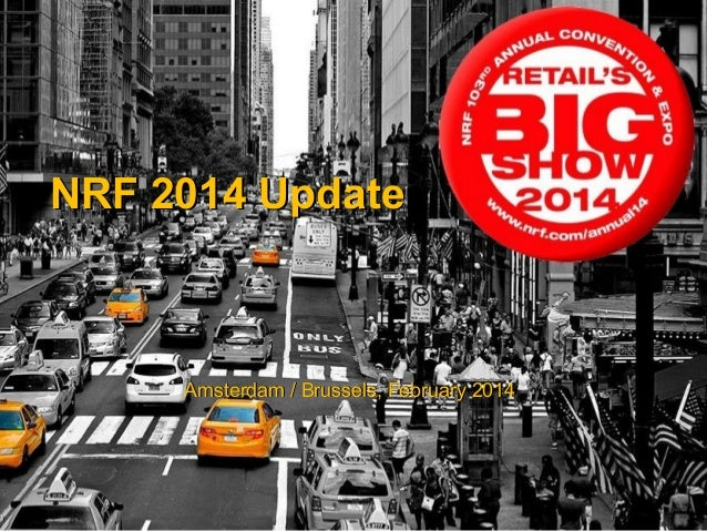 Trends and Topic at NRF 2014´s Big Show