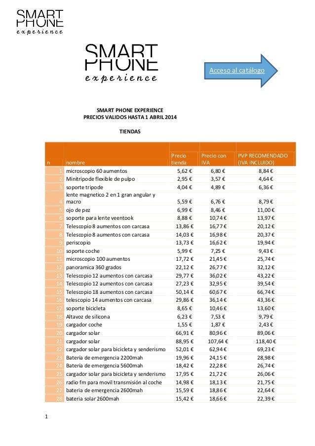 Acceso al catálogo  SMART PHONE EXPERIENCE PRECIOS VALIDOS HASTA 1 ABRIL 2014 TIENDAS  n 1 2 3 4 5 6 7 8 9 10 11 12 13 14 ...