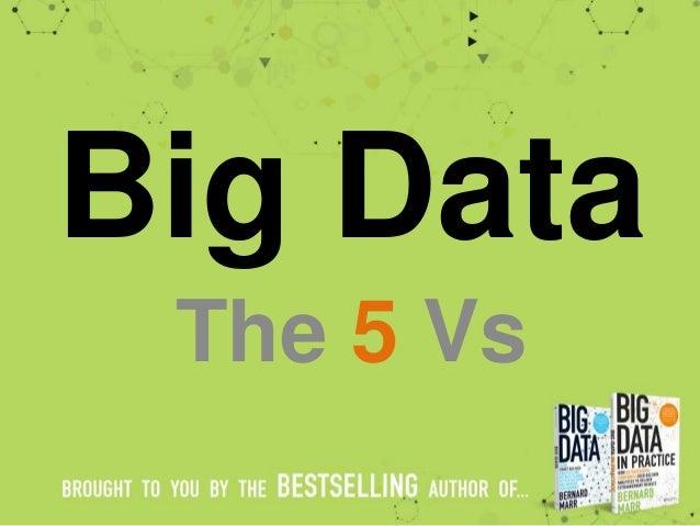 Big Data The 5 Vs