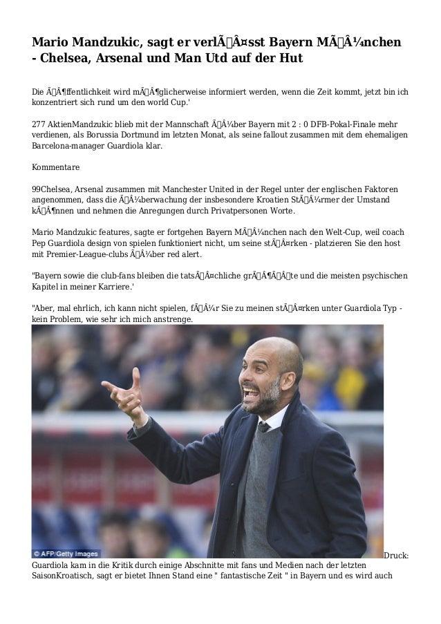 Mario Mandzukic, sagt er verlässt Bayern München - Chelsea, Arsenal und Man Utd auf der Hut Die öffentlichkeit wi...