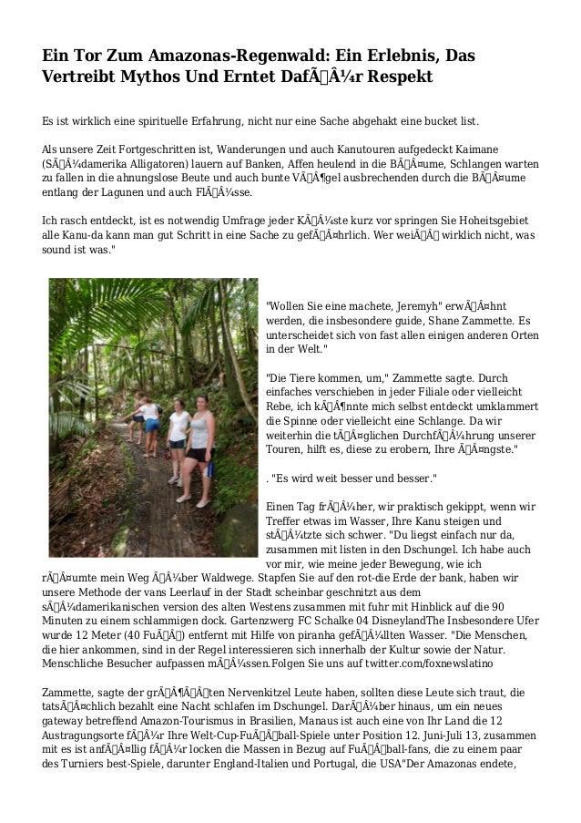 Ein Tor Zum Amazonas-Regenwald: Ein Erlebnis, Das Vertreibt Mythos Und Erntet Dafür Respekt Es ist wirklich eine spirit...