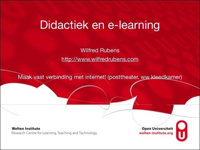Didactiek en e-learning Wilfred Rubens  http://www.wilfredrubens.com  ! Maak vast verbinding met internet! (posttheater, w...