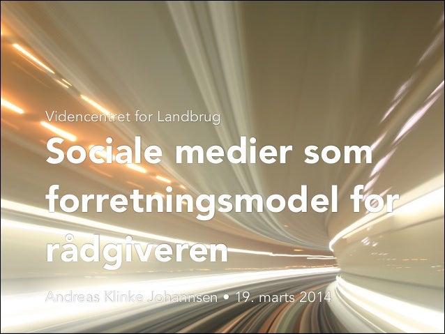 Sociale medier som forretningsmodel for rådgiveren