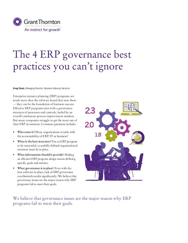 The 4 ERP governance best practices you can't ignore Greg Davis, Managing Director, Business Advisory Services Enterprise ...