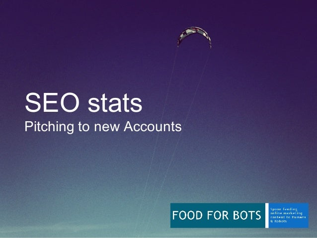 SEO Statistics: Pitching to New Accounts