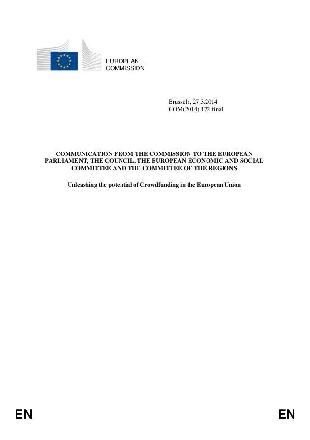 EN EN EUROPEAN COMMISSION Brussels, 27.3.2014 COM(2014) 172 final COMMUNICATION FROM THE COMMISSION TO THE EUROPEAN PARLIA...