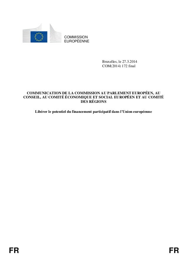 FR FR COMMISSION EUROPÉENNE Bruxelles, le 27.3.2014 COM(2014) 172 final COMMUNICATION DE LA COMMISSION AU PARLEMENT EUROPÉ...