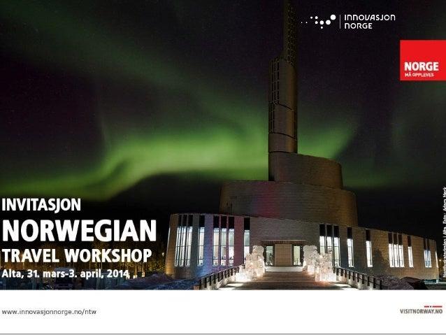 Norwegian Travel Workshop: Selgerseminar 2014