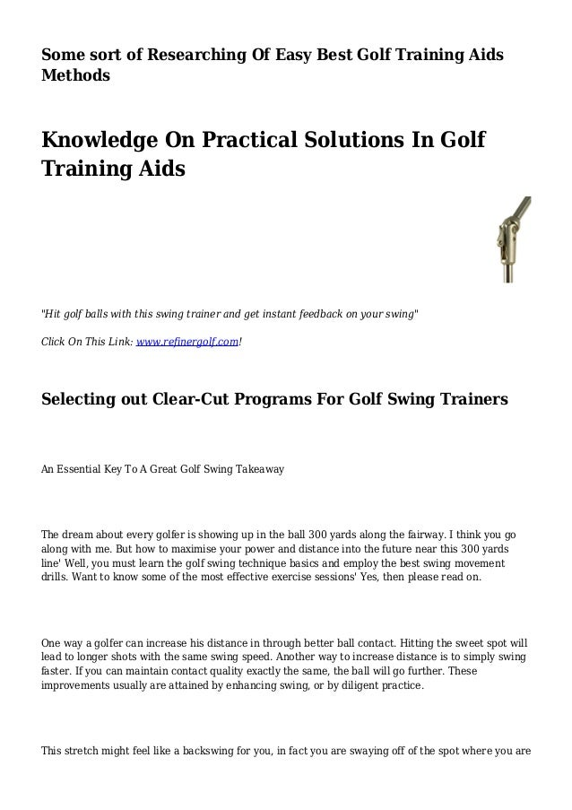 Some sort of Researching Of Easy Best Golf Training Aids Methods