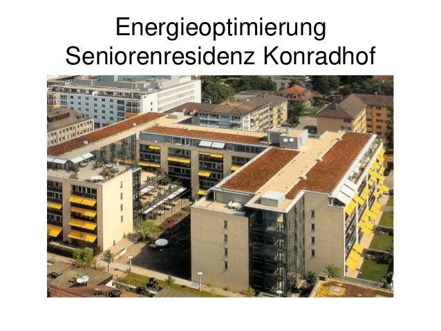 Energieoptimierung Seniorenresidenz Konradhof