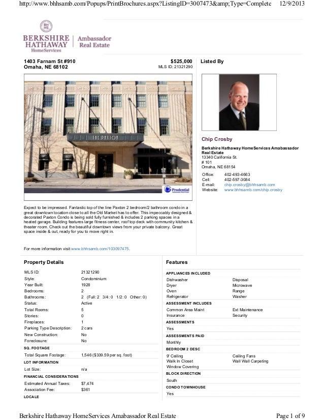 http://www.bhhsamb.com/Popups/PrintBrochures.aspx?ListingID=3007473&Type=Complete  1403 Farnam St #910 Omaha, NE 68102...
