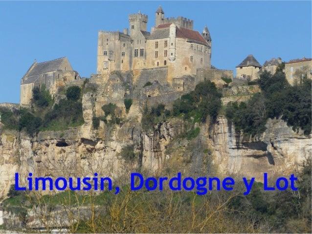 Limousin, Dordogne et Lot, France