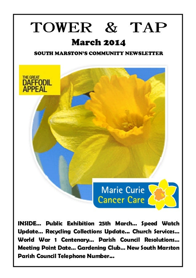 TOWER & TAP March 2014 SOUTH MARSTON'S COMMUNITY NEWSLETTER  INSIDE… Public Exhibition 25th March… Speed Watch Update… Rec...