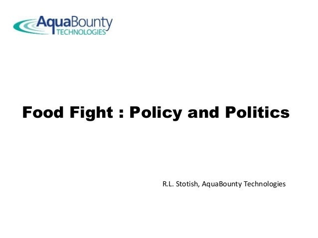 Dr. Ronald L. Stotish - Food Fight: Policy and Politics