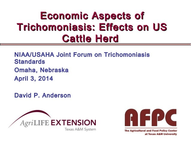 Dr. David Anderson - Economic Aspects of Trichomoniasis; Effects on US Cattle Herd