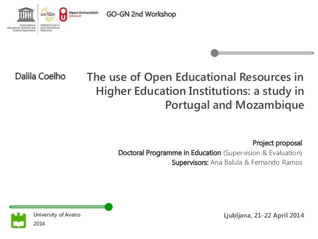 The use of Open Educational Resources in Higher Education Institutions: a study in Portugal and Mozambique Dalila Coelho P...
