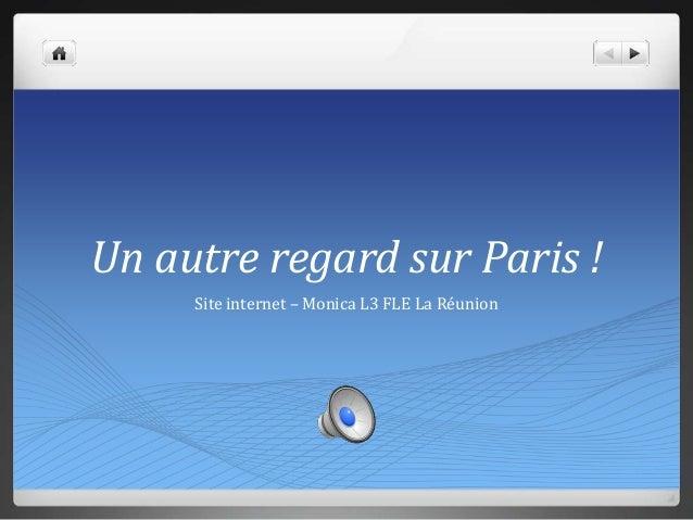 Un autre regard sur Paris ! Site internet – Monica L3 FLE La Réunion