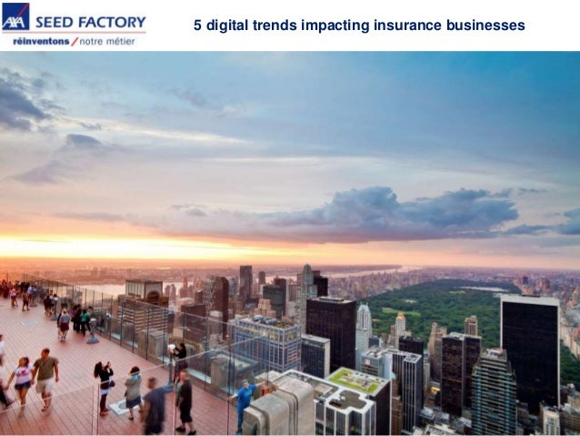AXA Seed Factory: 5 digital trends impacting insurance businesses
