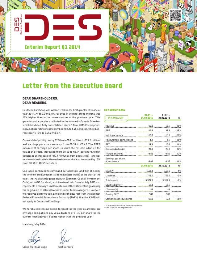 Interim Report Q1 2014 DEAR SHAREHOLDERS, DEAR READERS, Deutsche EuroShop was well on track in the first quarter of financ...