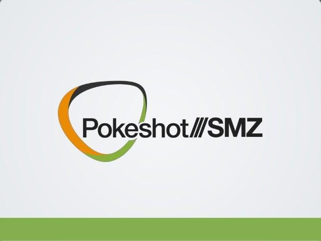 POKESHOT ///SMZ Jive Software – Spring 2014 Release May 20, 2014 Pokeshot///SMZ | Patrick Fähling 2