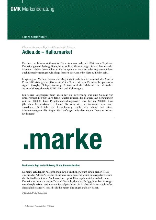 Unser  Standpunkt.   Chancen der neuen Top-Level-Domains für Marken Adieu.de – Hallo.marke! Das Internet bekommt Zuwac...