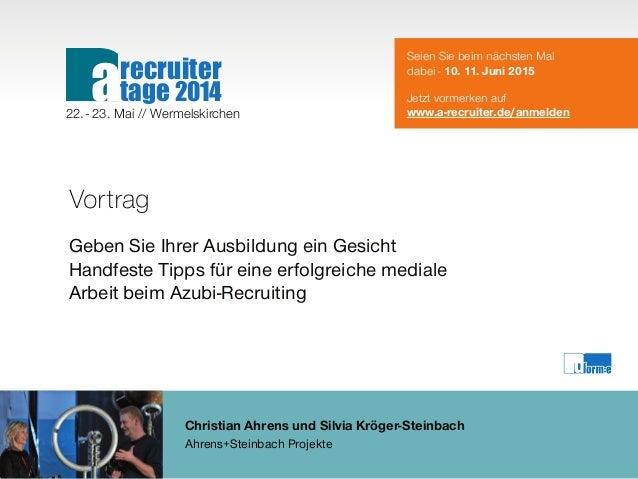 Christian Ahrens und Silvia Kröger-Steinbach Ahrens+Steinbach Projekte Vortrag Geben Sie Ihrer Ausbildung ein Gesicht Hand...