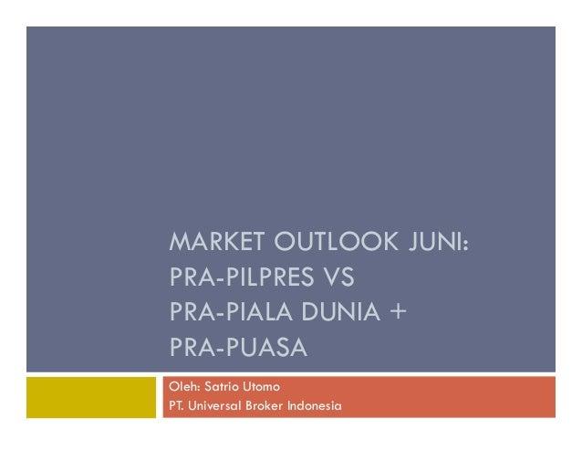 140524 market outlook Juni 2014