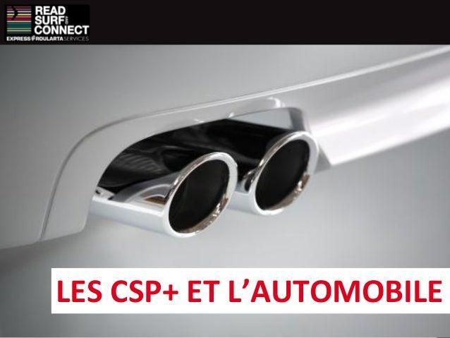 LES CSP+ ET L'AUTOMOBILE