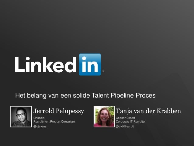 ConnectIn Amsterdam 2014 - Het belang van een solide talent pipeline - Caesar Experts
