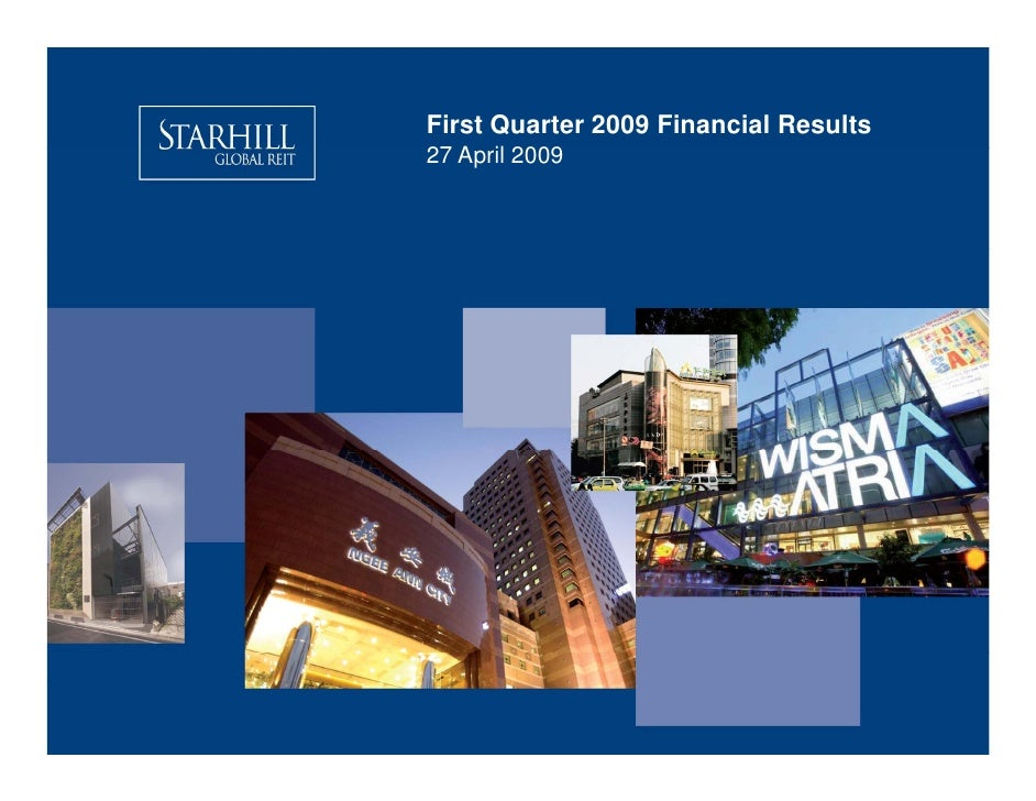 First Quarter 2009 Financial Results 27 A il 2009    April